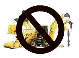Just Say No To The Backhoe!